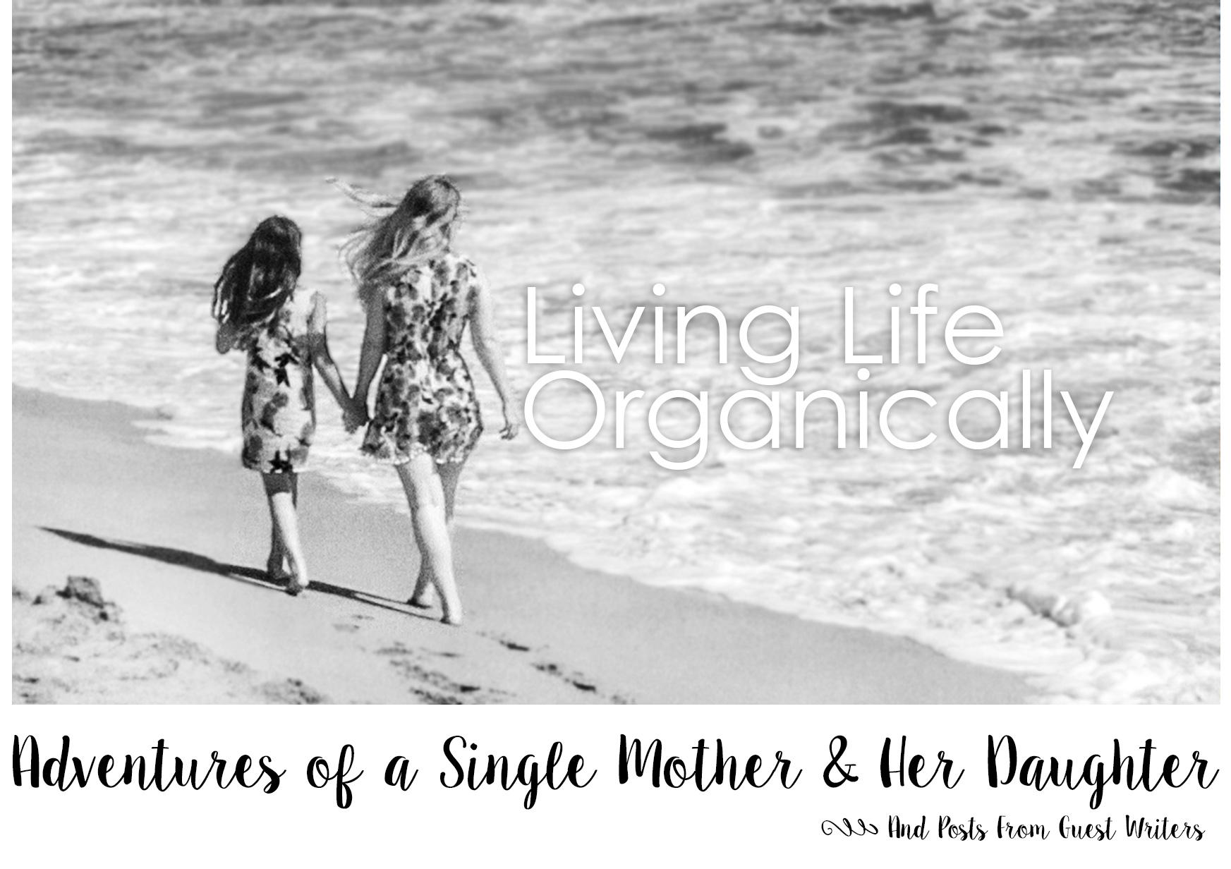 Living Life Organically